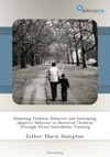 Reducing Problem Behavior And Increasing Adaptive Behavior In Bereaved Children Through Stress Inoculation Training