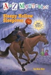A To Z Mysteries Super Edition 4 Sleepy Hollow Sleepover