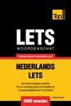 Thematische Woordenschat Nederlands-Lets 9000 Woorden