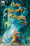 One Scary Knight