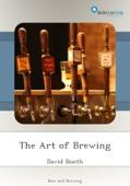 David Booth - The Art of Brewing bild