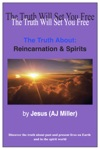 The Truth About Reincarnation  Spirits