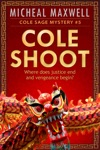 Cole Shoot Cole Sage Mystery 5