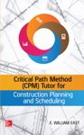 Critical Path Method CPM Tutor For Construction Planning And Scheduling