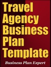 Travel Agency Business Plan Template Including 6 Special Bonuses