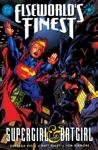 Elseworlds Finest Supergirl  Batgirl 1998- 1