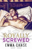 Emma Chase - Royally Screwed artwork