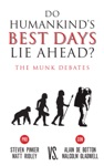 Do Humankinds Best Days Lie Ahead