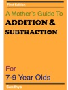 A Mothers Guide To Addition And Subtraction