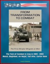 From Transformation To Combat The First Stryker Brigade At War - The Test Of Combat In Iraq In 2003 - 2004 Mosul Baghdad An Najaf Tall Afar Carter Ham