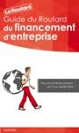 Guide Du Routard Du Financement Dentreprise