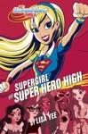 Supergirl At Super Hero High DC Super Hero Girls