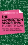 A Joosr Guide To The Connection Algorithm By Jesse Tevelow