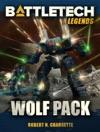 BattleTech Legends Wolf Pack