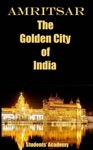 Amritsar-The Golden City Of India