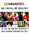 Communities We Can All Be Heroes