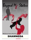 Beyond My Status