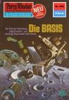 Perry Rhodan 858 Die BASIS Heftroman
