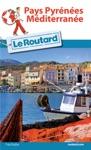 Guide Du Routard Pays Pyrnes-Mditerrane 20162017