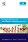 Managerial Judgement And Strategic Investment Decisions