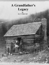 A Grandfathers Legacy