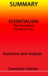 Essentialism The Disciplined Pursuit Of Less  Summary