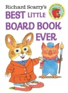 Richard Scarrys Best Little Board Book Ever