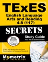 TExES English Language Arts And Reading 4-8 117 Secrets Study Guide
