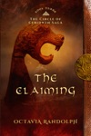 The Claiming Book Three Of The Circle Of Ceridwen Saga