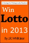 Win Lotto In 2016 A Strategy For Picking Lucky Numbers