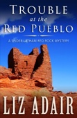 Trouble at the Red Pueblo