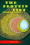 The Protein Diet- An Effective Weight Loss Program
