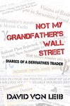 Not My Grandfathers Wall Street