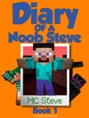Diary Of A Noob Steve Book 1
