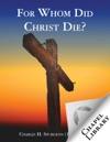 For Whom Did Christ Die