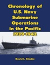 Chronology Of U S Navy Submarine Operations In The Pacific 1939-1942