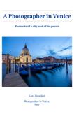 A Photographer in Venice