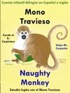 Cuento Infantil En Espaol E Ingls Mono Travieso Ayuda Al Sr Carpintero - Naughty Monkey Helps Mr Carpenter Coleccin Aprender Ingls