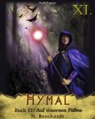 Der Hexer von Hymal, Buch XI - Auf tönernen Füßen
