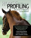 Horse Profiling The Secret To Motivating Equine Athletes