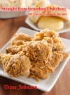 Straight From Grandmas Kitchen 100 Classic Southern Recipes