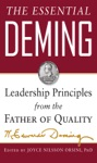 The Essential Deming Leadership Principles From The Father Of Quality