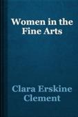 Clara Erskine Clement - Women in the Fine Arts artwork