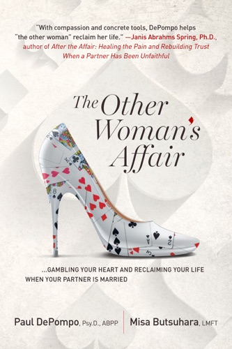 The Other Womans Affair Gambling Your Heart and Reclaiming Your Life When Your Partner is Married
