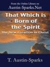 That Which Is Born Of The Spirit