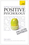 Achieve Your Potential With Positive Psychology Teach Yourself
