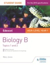 Edexcel ASA Level Year 1 Biology B Student Guide Topics 1 And 2