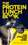 The Protein Lunch Book