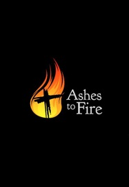 ASHES TO FIRE, YEAR A
