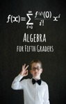 Algebra For Fifth Graders